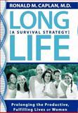 Long Life, Ronald M. Caplan, 1600373682