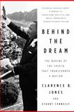 Behind the Dream, Clarence B. Jones and Stuart Connelly, 0230103685