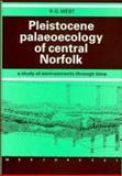 Pleistocene Palaeoecology of Central Norfolk, West, Richard, 0521403685