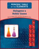 Halogens and Noble Gases, Halka, Monica and Nordstrom, Brian, 0816073686
