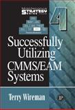 Successfully Utilizing Cmms/Eam Systems, Wireman, Terry, 0831133686