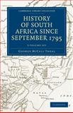 History of South Africa since September 1795 5 Volume Set, Theal, George McCall, 1108023681