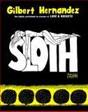 Sloth, Gilbert Hernandez, 140120368X