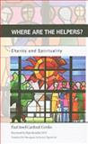 Where are the Helpers? : Charity and Spirituality, , 0268023697