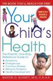 Your Child's Health, Barton D. Schmitt, 0553383698