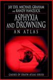 Asphyxia and Drowning 9780849323690