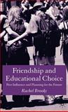 Friendship and Educational Choice : Peer Influence and Planning for the Future, , 1403933693