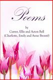 Poems by Currer, Ellis, and Acton Bell, Charlotte Brontë and Emily Brontë, 1497303699