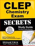 CLEP Chemistry Exam Secrets Study Guide, CLEP Exam Secrets Test Prep Team, 1609713699
