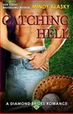 Catching Hell, Mindy Klasky, 1611383692