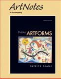 ArtNotes for Artforms, Frank, Patrick and Preble, Duane, 0136033695