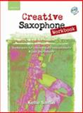 Creative Saxophone Workbook (book + CD), , 0193223694