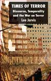 Times of Terror : Discourse, Temporality and the War on Terror, Jarvis, Lee, 0230223699
