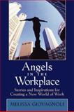 Angels in the Workplace, Melissa Giovagnoli, 078794369X