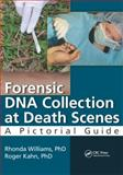 Forensic DNA Collection at Death Scenes, F-ABC, Rhonda, Rhonda Williams, , F-ABC and F-ABC, Roger, Roger Kahn, , F-ABC, 1482203693