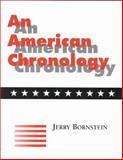 An American Chronology 9781555703691