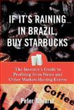If It's Raining in Brazil, Buy Starbucks 9780071373692