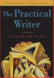The Practical Writer, Bailey, Edward P. and Powell, Philip A., 0155073699