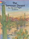 Sonoran Desert by Day and Night, Dot Barlowe, 0486423697