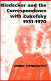 Niedecker and the Correspondence with Zukofsky, 1931-1970, Penberthy, Jenny, 0521443695