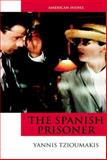 The Spanish Prisoner, Tzioumakis, Yannis, 0748633693