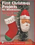 First Christmas Projects for Woodcarvers, Larry Green and Mike Altman, 0764303694