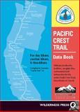 Pacific Crest Trail Data Book, Benedict Go, 0899973698