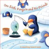One Little Penguin and His Friends, The Top That Team, 146430369X