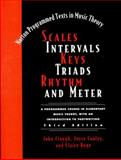 Scales Intervals Keys Triads Rhythm and Meter, Boge, Claire Louise and Clough, John, 0393973697