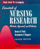 Essentials of Nursing Research : Methods, Appraisal and Utilization, Polit, Denise F., 0397553692