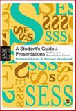 A Student's Guide to Presentations : Making Your Presentation Count, Chivers, Barbara and Shoolbred, Michael, 0761943692