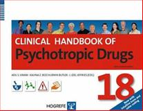 Clinical Handbook of Psychotropic Drugs, Virani, Adil S. and Bezchlibnyk-Butler, Kalyna Z., 0889373698