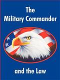 The Military Commander and the Law, Air Force Judge Advocate School, 1410213692