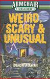 Armchair Reader: Weird Scary and Unusual, Jeff Bahr and Fiona Broome, 1412743699