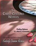 The Christ-Centered Woman Participant Book, Kimberly Dunnam Reisman, 1426773692