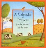 A Calendar of Prayers for the Seasons of the Year, Alison Jay, 1561483699