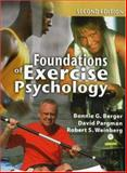 Foundations of Exercise Psychology, 2nd Edition, Berger, Bonnie G. and Pargman, David, 1885693699