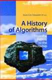 A History of Algorithms : From the Pebble to the Microchip, , 3540633693