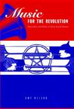 Music for the Revolution : Musicians and Power in Early Soviet Russia, Nelson, Amy, 0271023694