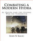 Combating a Modern Hydra, Sean N. Kalic, 1492313696