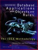 Designing Database Applications with Objects and Rules : The IDEA Methodology, Ceri, Stefano and Fraternali, Piero, 0201403692