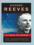 A Force of Nature, Richard Reeves, 0393333698