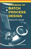 Handbook of Batch Process Design 9780751403695