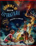 Growing up with Literature, Sawyer, Walter E. and Comer, Diana E., 0766803694