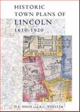Historic Town Plans of Lincoln, 1610-1920, , 090150369X