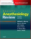 Faust's Anesthesiology Review, Murray, Michael J. and Mueller, Jeff T., 1437713696