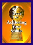 Keys to Achieving Your Goals, Mary Crisorio, 1562453696