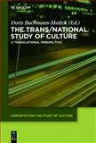 The Trans/National Study of Culture : A Translational Perspective, , 3110333694