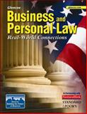 Business and Personal Law : Real-World Connections, Brown, Gordon W. and Sukys, Paul A., 0078743699