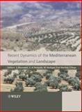 Recent Dynamics of the Mediterranean Vegetation and Landscape, , 0470093692